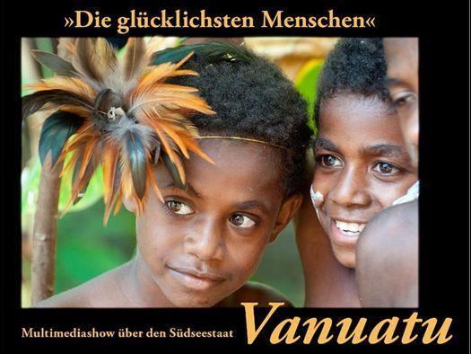 Südseestaat Vanuatu - Die glücklichsten Menschen