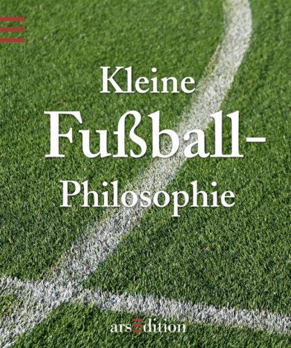 Kleine Fussball Philosophie